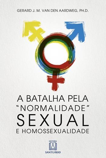 Livro_008_350x520_a_batalha_pela_normalidade_sexual