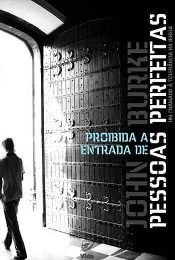 Livro_021_350x520_proibido_a_entrada_de_pessoas_perfeitas